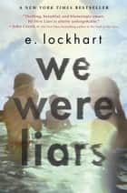 We Were Liars ebook door E. Lockhart
