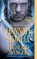 Highland Avenger ebook by Hannah Howell