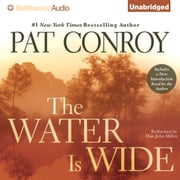 Water is Wide, The audiobook by Pat Conroy