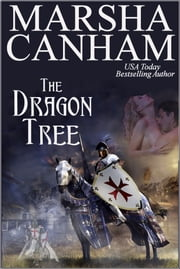 The Dragon Tree ebook by Marsha Canham