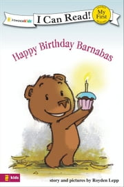 Happy Birthday Barnabas ebook by Royden Lepp