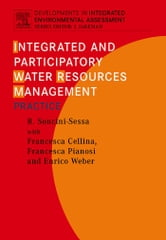 Integrated and Participatory Water Resources Management - Practice ebook by Soncini-Sessa, Rodolfo