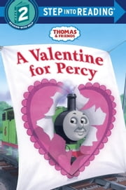 A Valentine for Percy (Thomas & Friends) ebook by Random House,Richard Courtney