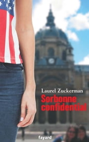 Sorbonne confidential ebook by Laurel Zuckerman
