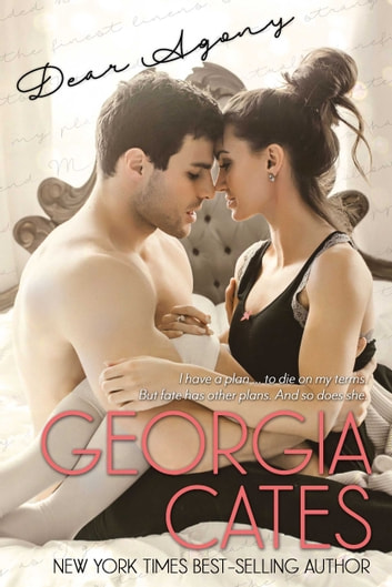 Dear Agony - A Novel ebook by Georgia Cates