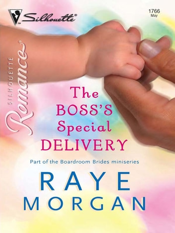 The Boss's Special Delivery ebook by Raye Morgan