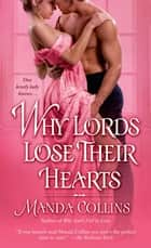 Why Lords Lose Their Hearts ebook by