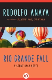 Rio Grande Fall ebook by Rudolfo Anaya