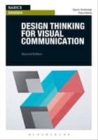 Design Thinking for Visual Communication ebook by Gavin Ambrose