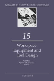 Work Space, Equipment and Tool Design ebook by Mital, A.