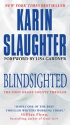 Blindsighted - The First Grant County Thriller ekitaplar by Karin Slaughter