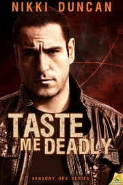 Taste Me Deadly ebook by Nikki Duncan