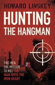 Hunting the Hangman ebook by Howard Linskey