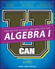 U Can: Algebra I For Dummies ebook by Mary Jane Sterling