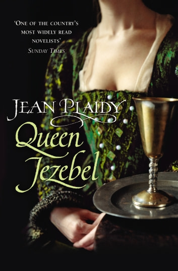 Queen Jezebel - (Medici Trilogy) ebook by Jean Plaidy