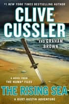 The Rising Sea 電子書 by Clive Cussler, Graham Brown