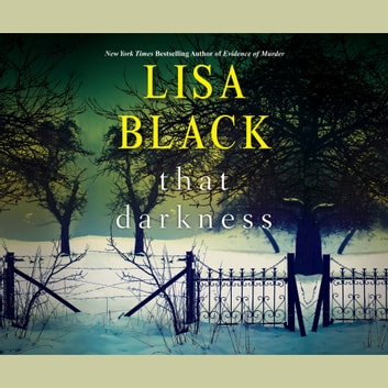 That Darkness audiobook by Lisa Black