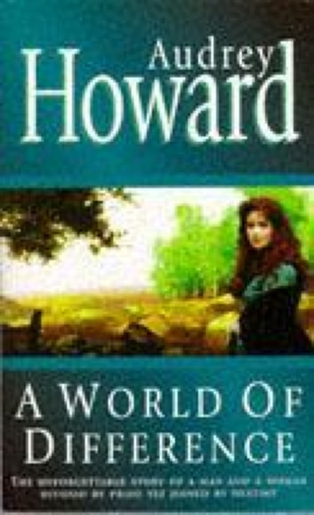 A World of Difference ebook by Audrey Howard