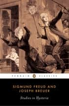 Studies in Hysteria ebook by Sigmund Freud, Joseph Breuer, Nicola Luckhurst,...