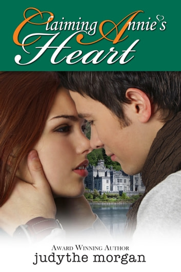 Claiming Annie's Heart ebook by Judythe Morgan