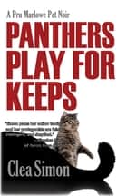 Panthers Play for Keeps ebook by Clea Simon