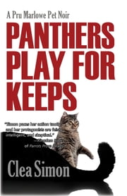 Panthers Play for Keeps - A Pru Marlowe Pet Noir ebook by Clea Simon