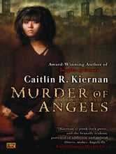 Murder of Angels ebook by Caitlin R. Kiernan