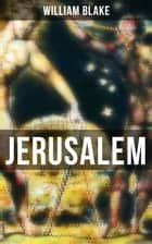 JERUSALEM ebook by William Blake