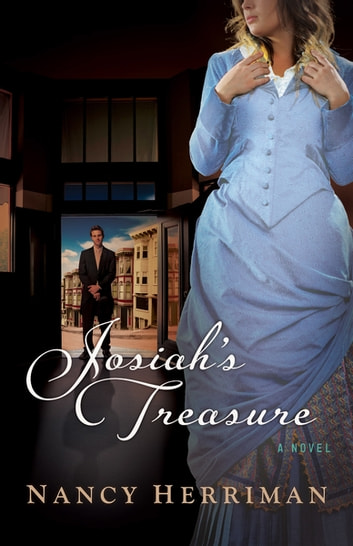 Josiah's Treasure - A Novel ebook by Nancy Herriman