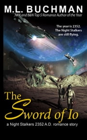 The Sword of Io ebook by M. L. Buchman