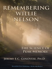 Remembering Willie Nelson ebook by Jeremy E. C. Genovese