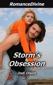 Storm&Apos;S Obsession ebook by Jodi Olson