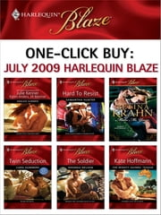 One-Click Buy: July 2009 Harlequin Blaze - Hard to Resist\Make Me Yours\Twin Seduction\The Soldier\The Mighty Quinns: Teague ebook by Samantha Hunter,Betina Krahn,Cara Summers,Harlequin,Rhonda Nelson,Kate Hoffmann