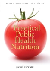 Practical Public Health Nutrition ebook by Roger Hughes