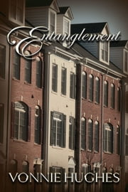 Entanglement ebook by Vonnie Hughes