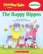 Number Tales: The Happy Hippos ebook by Charlesworth, Liza