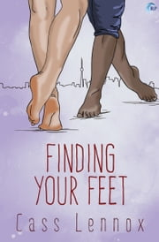 Finding Your Feet ebook by Cass Lennox