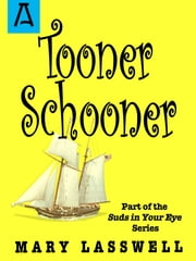Tooner Schooner ebook by Mary Lasswell
