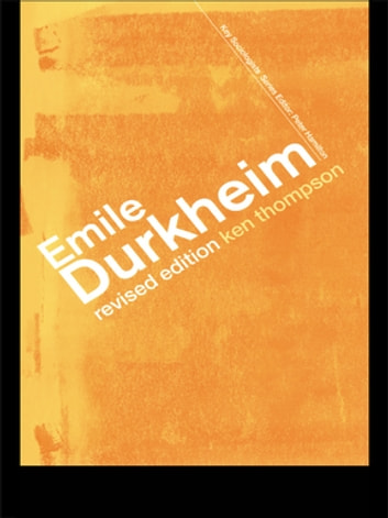 Emile Durkheim ebook by Prof Kenneth Thompson