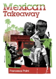 Mexican Takeaway ebook by Francesca Polini