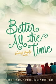 Better All the Time ebook by Carre Armstrong Gardner