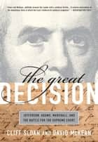 The Great Decision ebook by Cliff Sloan,David McKean