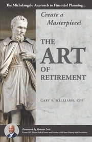 The Art of Retirement ebook by Gary Williams