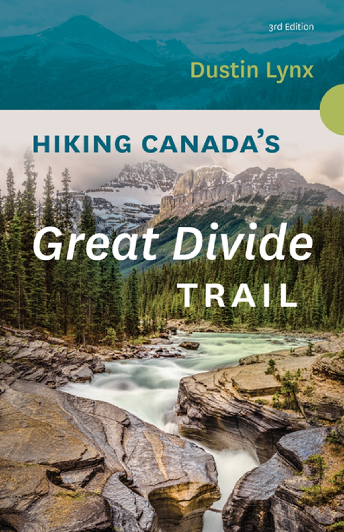 Hiking Canada's Great Divide Trail - 3rd Edition eBook by