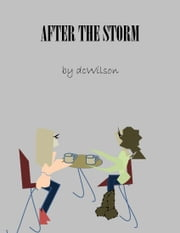 After The Storm ebook by DC Wilson