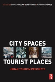 City Spaces - Tourist Places ebook by Bruce Hayllar,Tony Griffin,Deborah Edwards