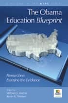 The Obama Education Blueprint ebook by Kevin G. Welner,William J. Mathis