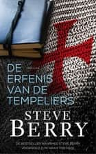 De erfenis van de Tempeliers ebook by Steve Berry, Hugo Kuipers