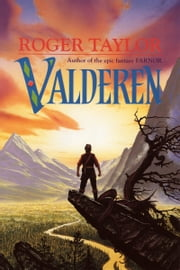 Valderen - The Second Part of Farnor's Tale ebook by Roger Taylor