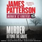 Murder Beyond the Grave audiobook by James Patterson